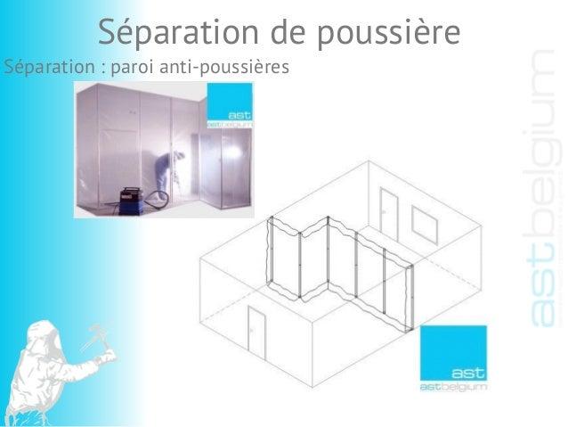 Séparation : paroi anti-poussières Séparation de poussière