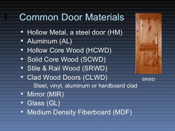 ... 17. Common Door Materials ... & The Door u0026 Frame Schedule