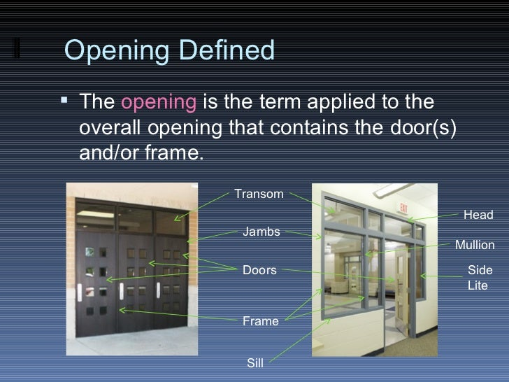 ... Vertical frame members; 6. Opening Defined ... : door transom definition - pezcame.com