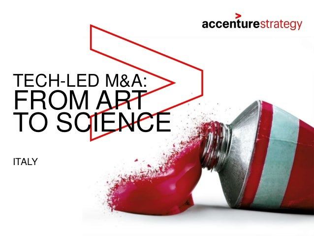 FROM ART TO SCIENCE TECH-LED M&A: ITALY