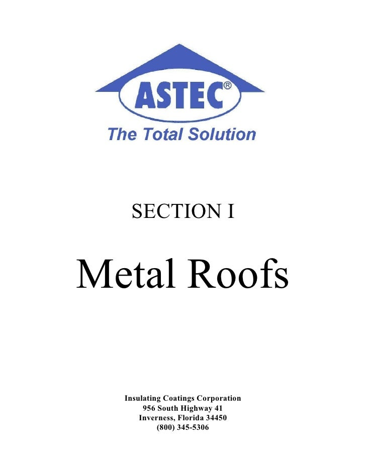 SECTION I   Metal Roofs    Insulating Coatings Corporation        956 South Highway 41       Inverness, Florida 34450     ...