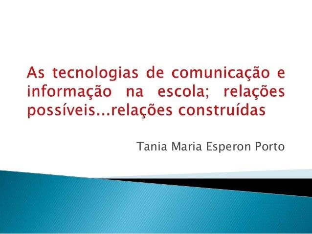 Tania Maria Esperon Porto