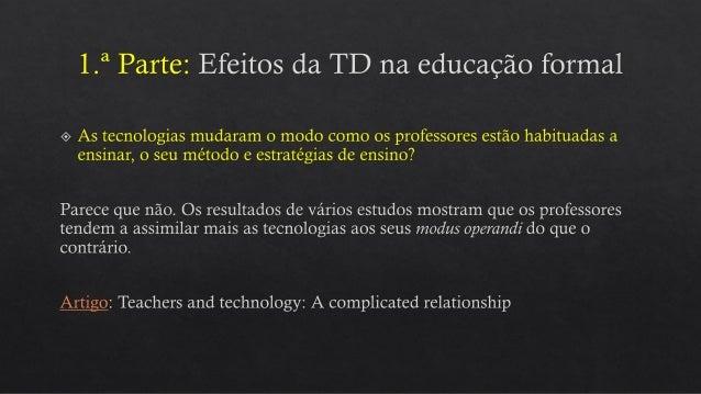 As tecnologias digitais na educação.6ab.2016