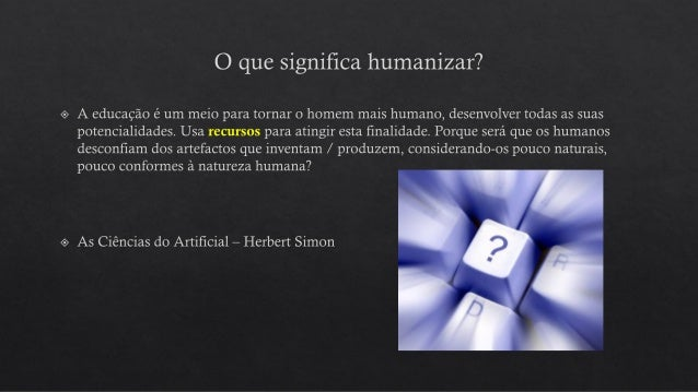 Fonte: http://www.slideshare.net/Frederik_Questier/institutional-strategies-for- educational-innovation-and-elearning