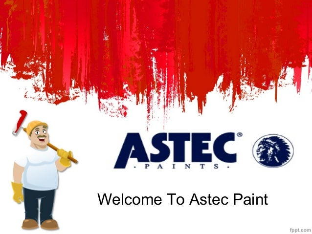 Welcome To Astec Paint