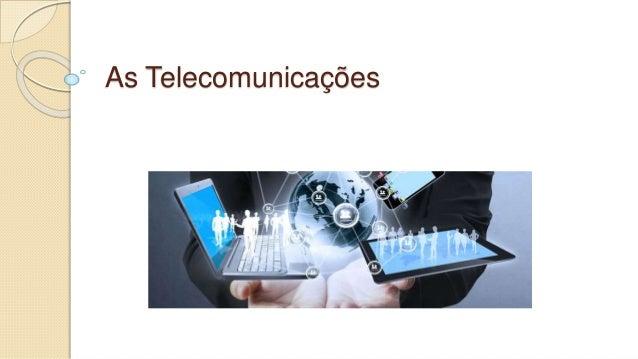 As Telecomunicações