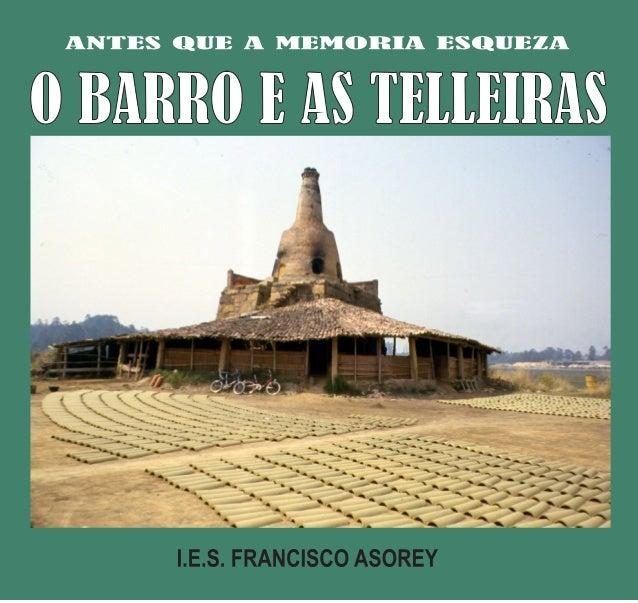 EDITA: I.E.S. Francisco Asorey  Equipo de Normalización Lingüística.  MONTAXE E FOTOGRAFÍA: Adela Leiro Lois.  TEXTOS: Ade...