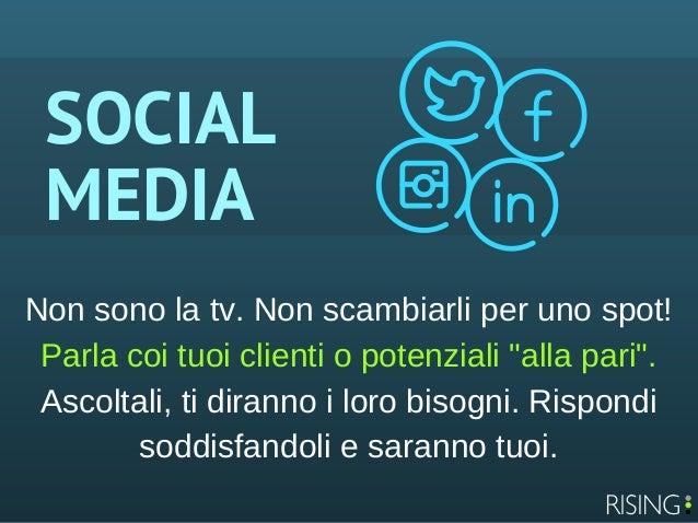"""SOCIAL MEDIA Nonsonolatv.Nonscambiarliperunospot! Parlacoituoiclientiopotenziali""""allapari"""". Ascoltali,tid..."""