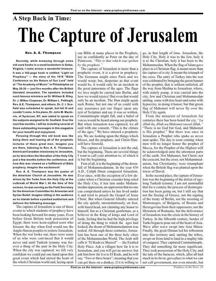 Find us on the Internet - www.prophecyinthenews.com   A Step Back in Time:       The Capture of Jerusalem           Rev. A...