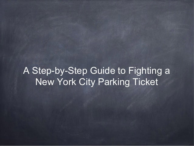 A Step-by-Step Guide to Fighting a New York City Parking Ticket