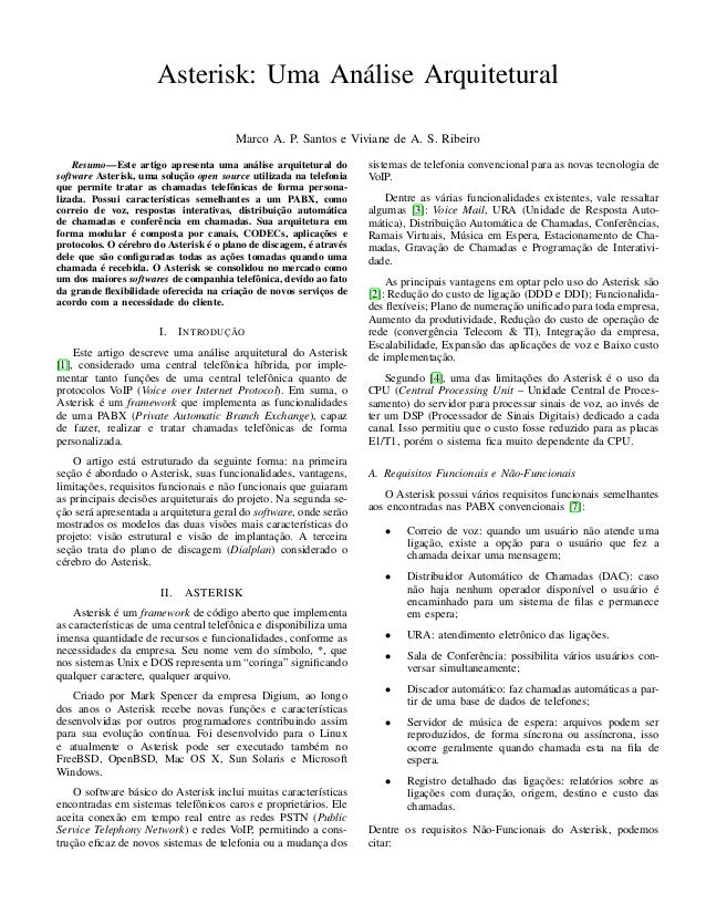 Asterisk: Uma Análise ArquiteturalMarco A. P. Santos e Viviane de A. S. RibeiroResumo—Este artigo apresenta uma análise ar...
