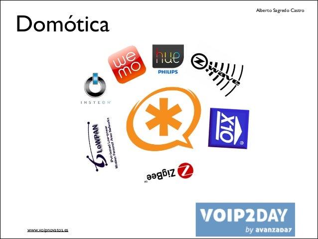Domótica  www.voipnovatos.es  Alberto Sagredo Castro