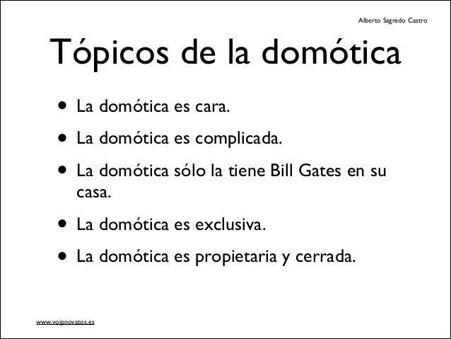Domótica con Asterisk Voip2day 2013 Slide 3