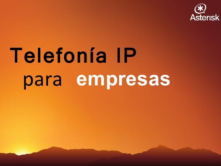 Telefonía IP empresas para