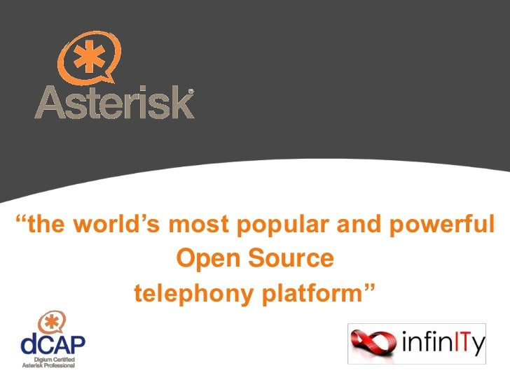 """the world's most popular and powerful<br />Open Source<br />telephony platform""<br />"