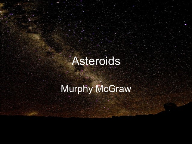 Asteroids Murphy McGraw