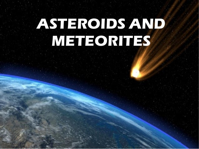 asteroids and meteorites -#main