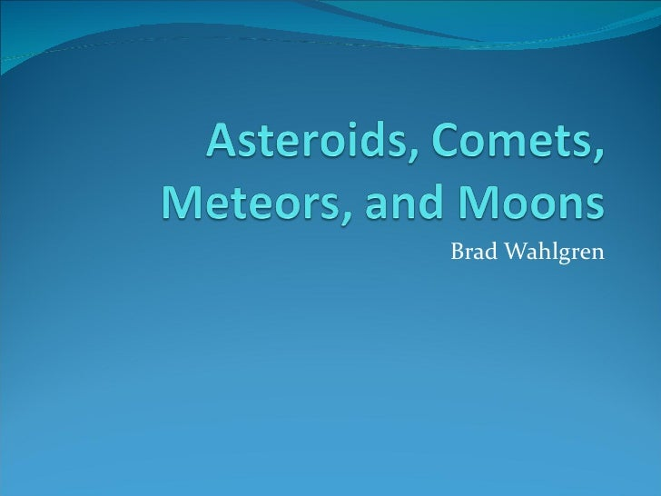Meteoroids Meteors Meteorites and Asteroids Difference ...