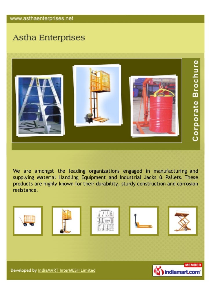 We are amongst the leading organizations engaged in manufacturing andsupplying Material Handling Equipment and Industrial ...