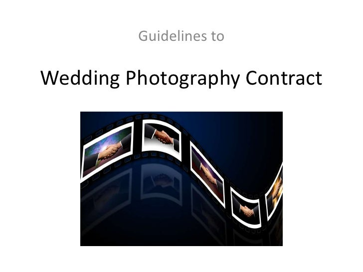 Guidelines to<br />Wedding Photography Contract<br />