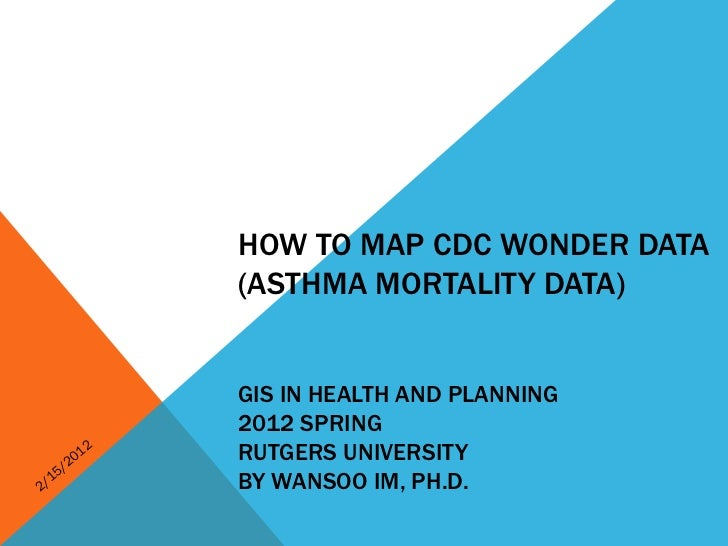 How to Map CDC Wonder Data (Asthma Mortality Example)