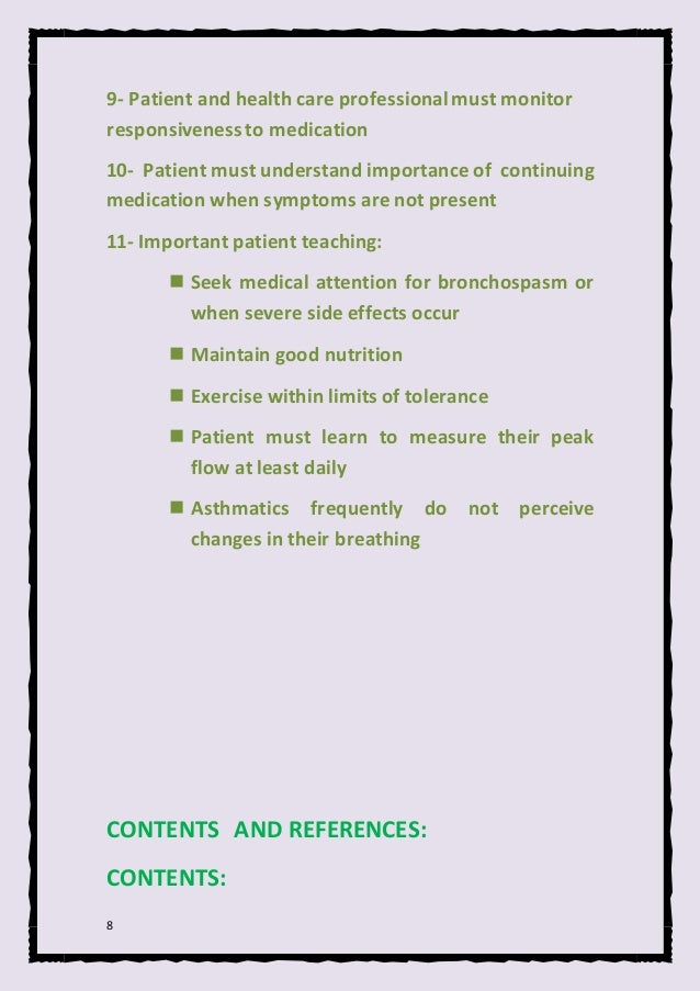 8 9- Patient and health care professionalmust monitor responsivenessto medication 10- Patient must understand importance o...