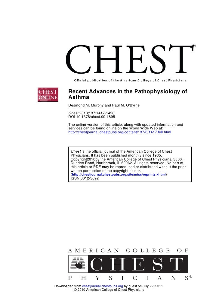 Recent Advances in the Pathophysiology of        Asthma        Desmond M. Murphy and Paul M. OByrne        Chest 2010;137;...