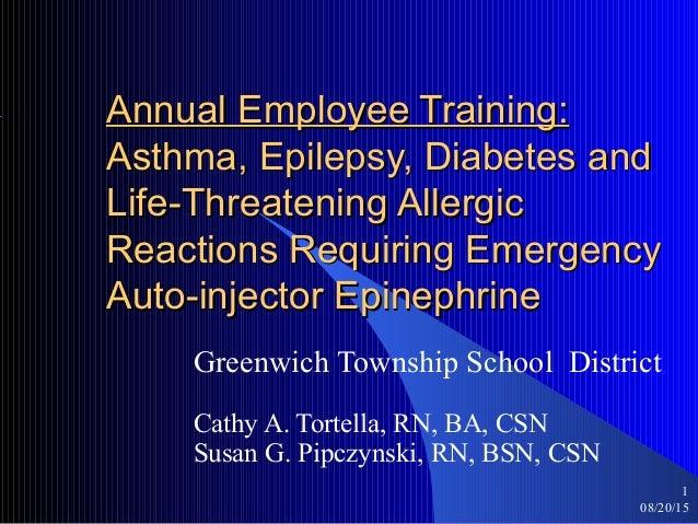 08/20/15 1 Annual Employee Training:Annual Employee Training: Asthma, Epilepsy, Diabetes andAsthma, Epilepsy, Diabetes and...