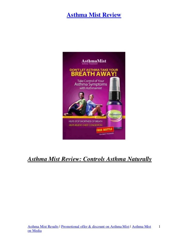 Asthma Mist ReviewAsthma Mist Review: Controls Asthma NaturallyAsthma Mist Results | Promotional offer & discount on Asthm...