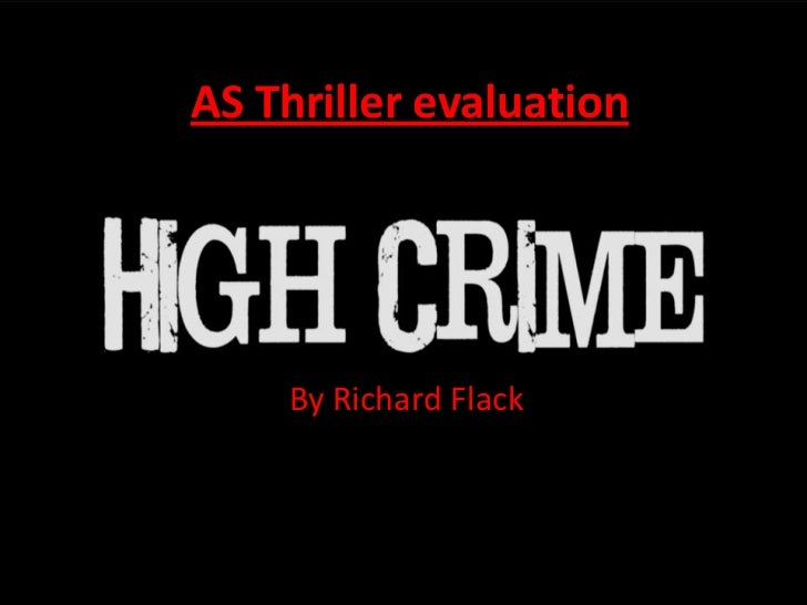 AS Thriller evaluation    By Richard Flack