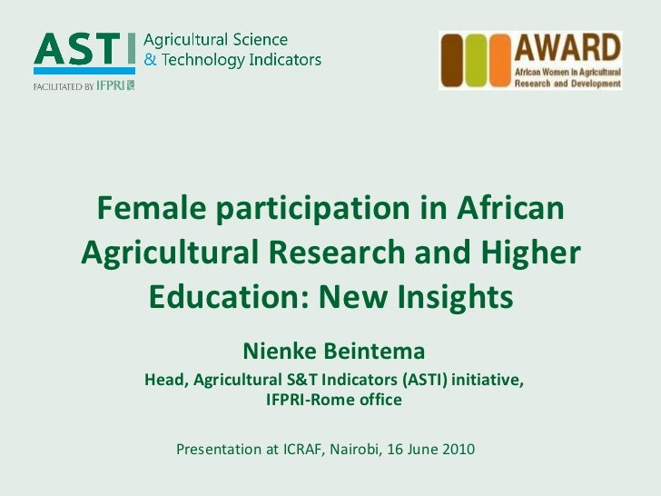 Female participation in African Agricultural Research and Higher Education: New Insights Presentation at ICRAF, Nairobi, 1...