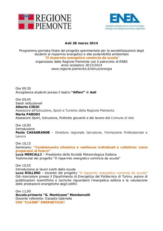 Asti 28 marzo 2014  Programma giornata finale del progetto sperimentale per la sensibilizzazione degli  studenti al rispar...