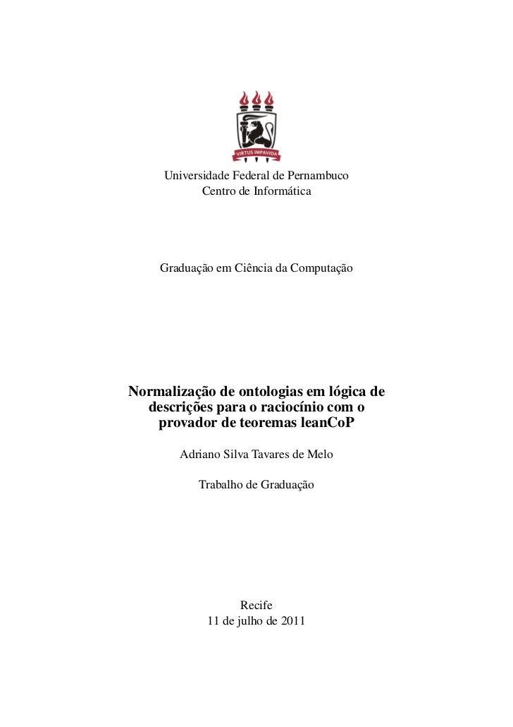 Universidade Federal de Pernambuco            Centro de Informática    Graduação em Ciência da ComputaçãoNormalização de o...