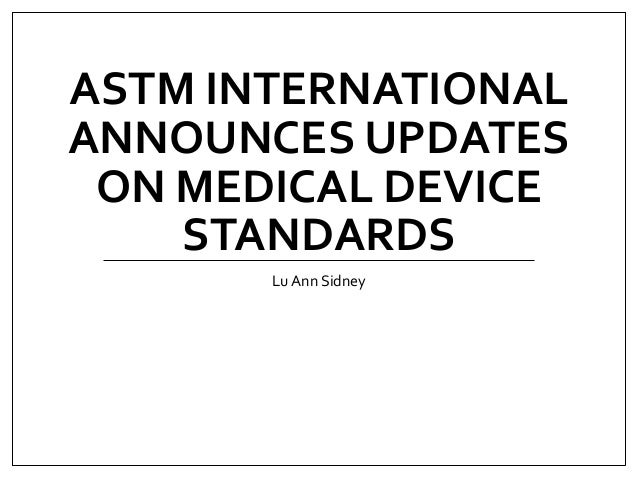 ASTM International Announces Updates on Medical Device