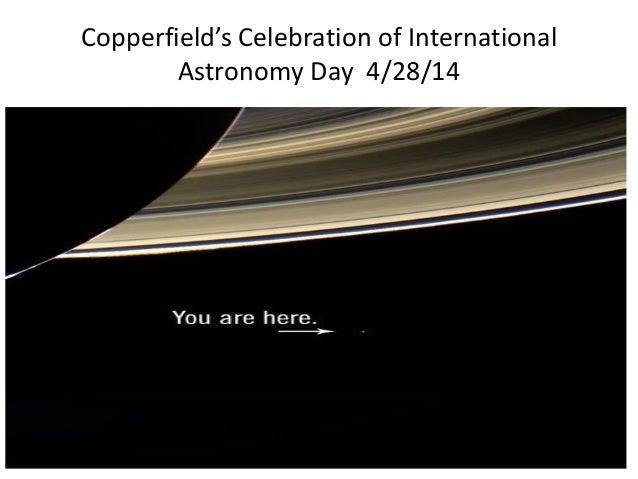 Copperfield's Celebration of International Astronomy Day 4/28/14