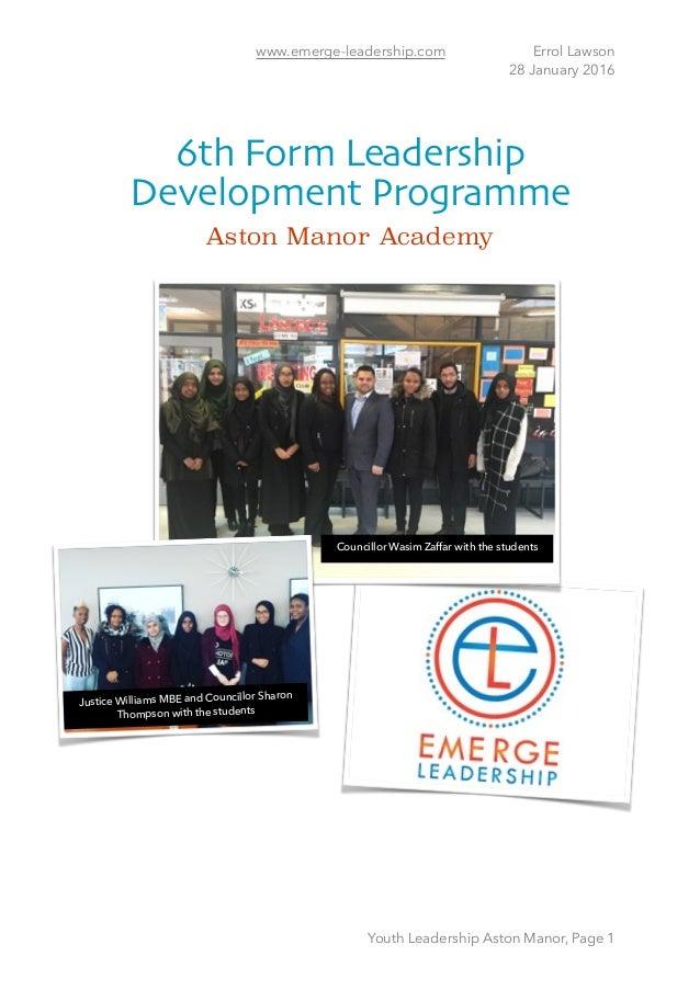 www.emerge-leadership.com Errol Lawson 28 January 2016 6th Form Leadership Development Programme Aston Manor Academy Yout...