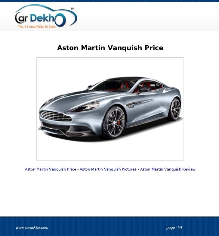 Aston Martin Vanquish Price    Aston Martin Vanquish Price - Aston Martin Vanquish Pictures - Aston Martin Vanquish Review...
