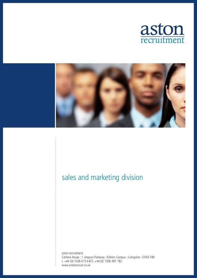 recruitmentsales and marketing divisionaston recruitmentCentrex House : 1 simpson Parkway : Kirkton Campus : Livingston : ...
