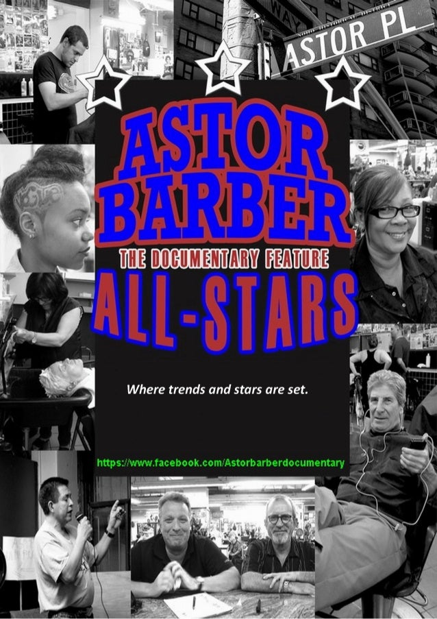 Astor Barber All-Stars (A Documentary Feature) Astor Barber All-Stars isn't the story of a barbershop. It's the story of a...