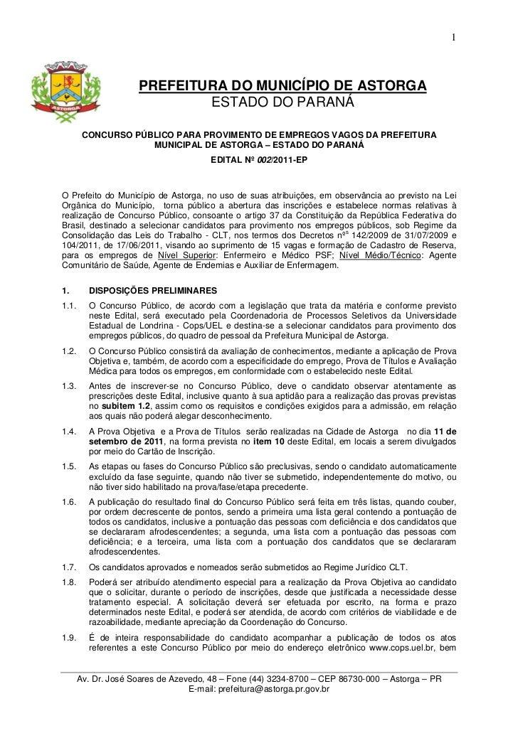 1                     PREFEITURA DO MUNICÍPIO DE ASTORGA                             ESTADO DO PARANÁ        CONCURSO PÚBL...