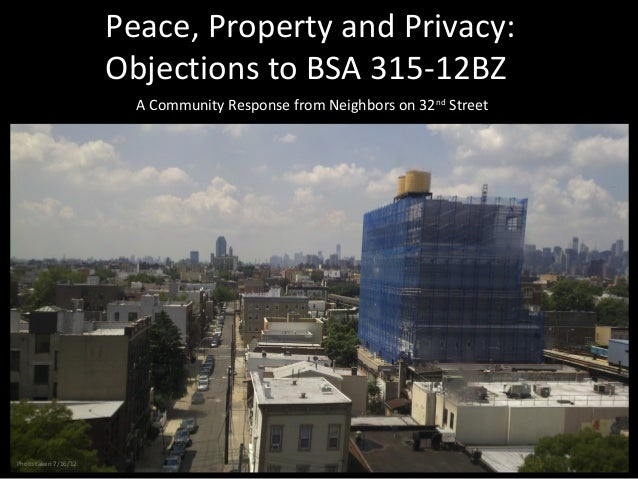 Peace, Property and Privacy:                      Objections to BSA 315-12BZ                        A Community Response f...