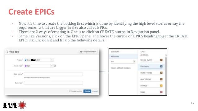 Create EPICs - Now it's time to create the backlog first which is done by identifying the high level stories or say the re...