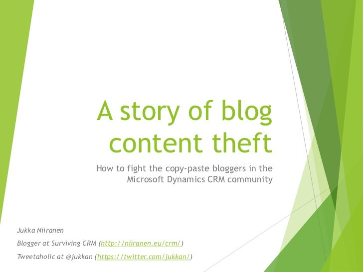 A story of blog                         content theft                       How to fight the copy-paste bloggers in the   ...