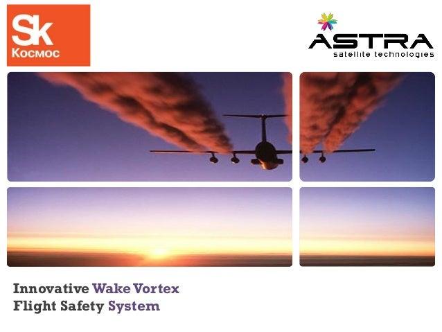 InnovativeWakeVortexFlight Safety System