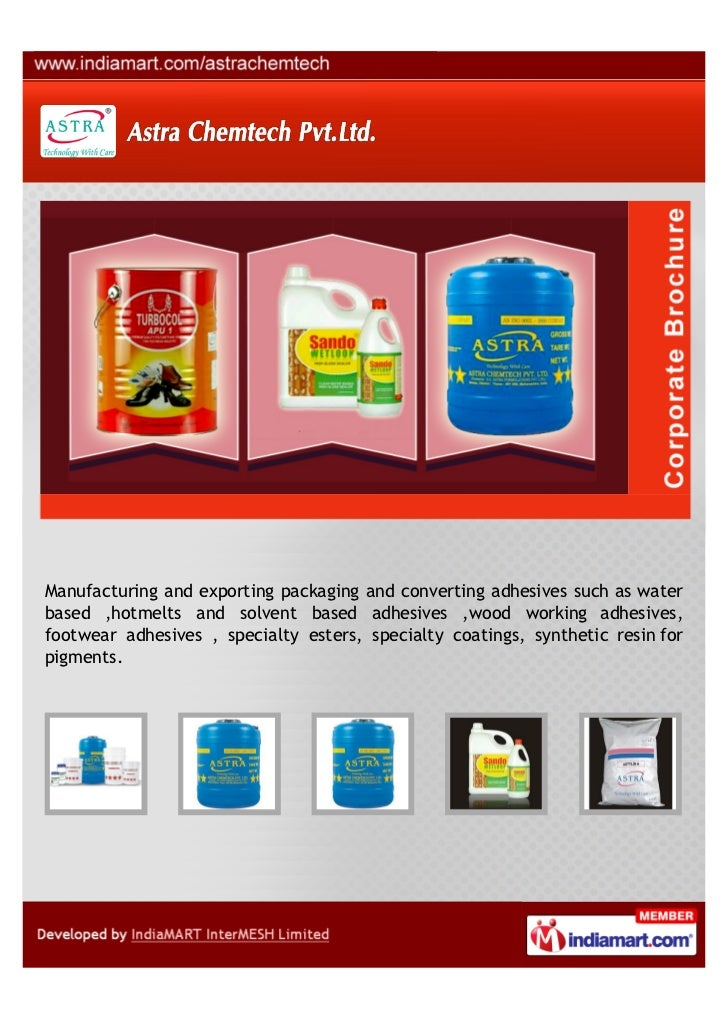 Manufacturing and exporting packaging and converting adhesives such as waterbased ,hotmelts and solvent based adhesives ,w...