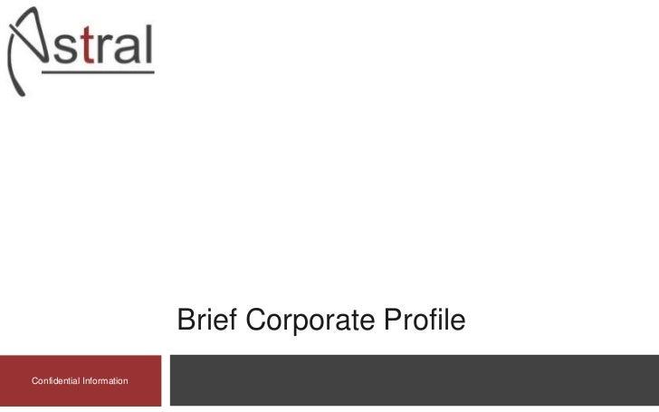 Brief Corporate ProfileConfidential Information