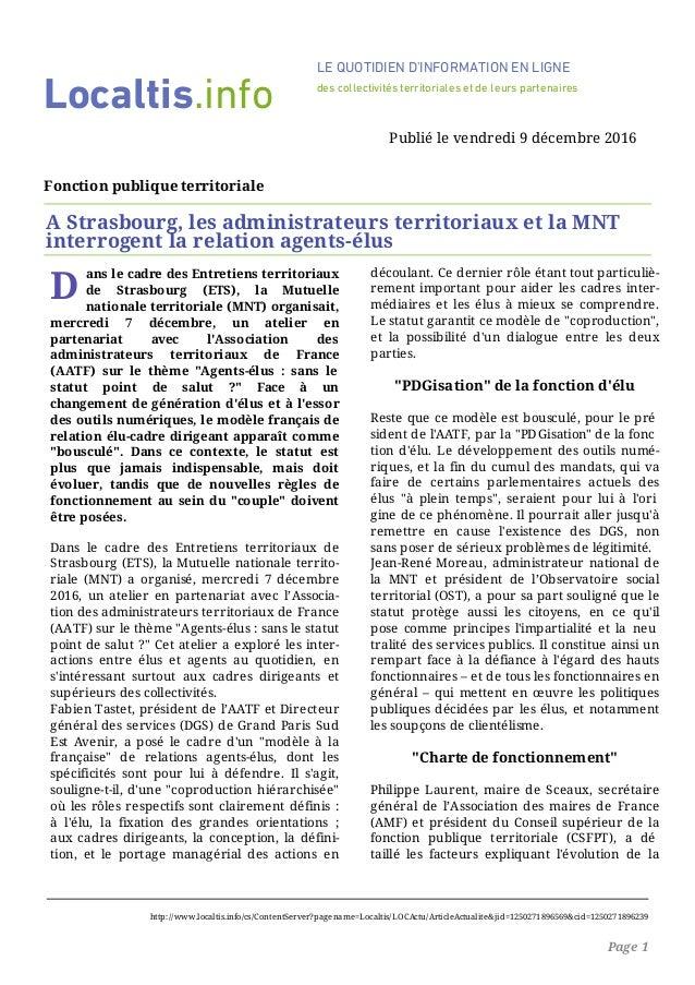 D ans le cadre des Entretiens territoriaux de Strasbourg (ETS), la Mutuelle nationale territoriale (MNT) organisait, mercr...