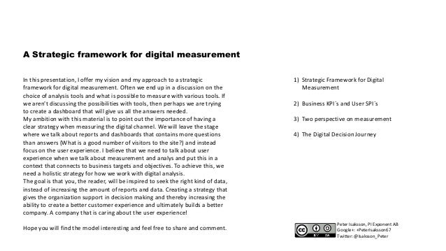 A Strategic framework for digital measurement In this presentation, I offer my vision and my approach to a strategic frame...