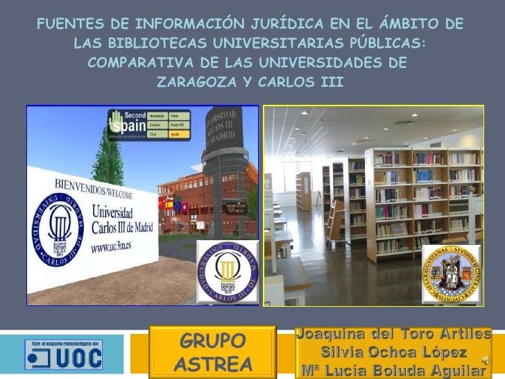 FUENTES DE INFORMACIÓN JURÍDICA EN EL ÁMBITO DE LAS BIBLIOTECAS UNIVERSITARIAS PÚBLICAS: COMPARATIVA DE LAS UNIVERSIDADES ...