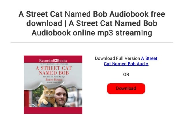 a street cat named bob audiobook download free